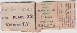 Vieux  Papier : Genre Ticket S N C F , Place Loué  Train Partant De  Paris Saint Lazare ( 8 Par 3 Cm) - Titres De Transport