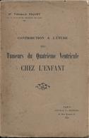 Thèse Tumeurs 4e Ventricule Chez L'enfant - Encyclopaedia