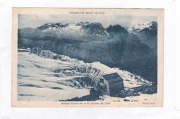 CHAMONIX-MONT-BLANC.  -  Refuge Albert-1er Et Le Glacier Du Tour  (cpa : 14 X 9) - Chamonix-Mont-Blanc