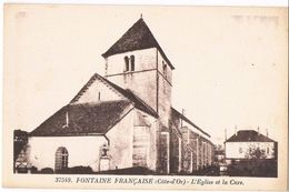 FONTAINE FRANCAISE .21. L'église Et La Cure . - Autres Communes