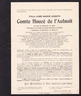 LILLE Département Du Nord Paul Comte HOUZE De L'AULNOIT Avocat 64 Ans 1930 Université Faire-part En  2 Volets Complets - Avvisi Di Necrologio