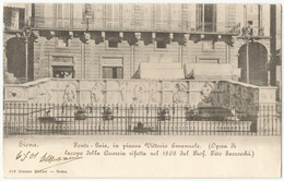 SIENA - Fonte Gaia, In Piazza Vittorio Emanuele FP Viaggiata 1901 X La Germania - Siena