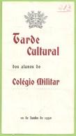 Lisboa - Tarde Cultural Dos Alunos Do Colégio Militar Em 10 De Junho De 1950 - Programa - Programmi