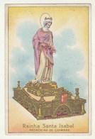 Rainha Santa Isabel * Padroeira De Coimbra * Only The Image, Miss Back Side Page - Saints