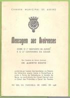 Aveiro - Mensagem Aos Aveirenses Sobre O 1º Milénio De Aveiro E O 2º Centenário Da Cidade - Cultura