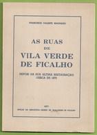 Vila Verde De Ficalho - As Ruas De Vila Verde De Ficalho (Autografado). Serpa. Beja. - Bücher, Zeitschriften, Comics