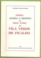 Vila Verde De Ficalho - Memória Histórica E Descritiva Da Igreja Matriz (Autografado). Serpa. Beja. - Boeken, Tijdschriften, Stripverhalen
