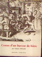 « Contes D'un Buveur De Bière » DEULIN, Ch. - Ed. S. L. E. L., Lille (1951) - Other Collections