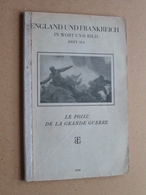 ENGLAND UND FRANKREICH In Wort Und Bild Heft II/8 - LE POILU DE LA FRANDE GUERRE (3598) ! - Revues & Journaux
