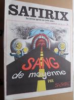 SATIRIX La Revue Qu'on Ne Jette Pas ( Mensuel Humoristique ) MAI 1972 N° 8 ( Plier ) Voir Photo Svp ! - Autres