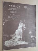VOIR & LIRE Revue Universelle 1re Année N° 4 - 13 Nov 1926 ( Mariage De LL. AA. RR. à Bruxelles ) Brabant ! - Autres
