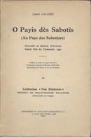 Joseph Calozet. Au Pays Des Sabotiers. Dialecte Awenne. Wallon. Wallonie.1933. Dédicacé - Belgique