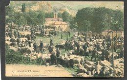 CPA - AX LES THERMES - Foirail Des Moutons, Très Animé - Ax Les Thermes