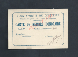 CARTE DE MEMBRE HONORAIRE CLUB SPORTIF DE CEYZÉRIAT : - Cartes