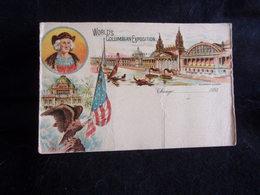 Etats - Unis .Chicago 1893. World's Columbian Exposition .Voir 2 Scans . - Chicago