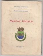 Memoria Historica De Francisco Pereira Peixoto Ferraz Sarmento * Ponte Do Lima 1955 NºIII - Books, Magazines, Comics