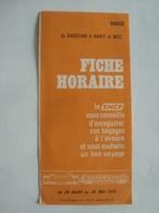 SNCF. FICHE HORAIRE. DE BARCELONE À NANCY ET METZ - FRANCE, 1976. - Autres