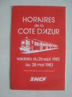 SCNF. HORAIRES DE LA CÔTE D'AZUR - FRANCE, 1982. - Biglietti Di Trasporto