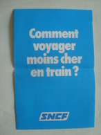 SNCF. COMMENT VOYAGER MOINS CHER EN TRAIN? - FRANCE, 1982. COUPLE/FAMILLE VERMEIL SEJOUR. - Titres De Transport