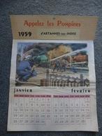 CALENDRIER 1959 POMPIERS - ARTANNES Sur INDRE (37) - Catastrophe Ferroviaire De Rombas En 1957 Pompiers D'Hagondange 57 - Calendars