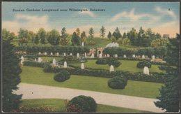 Sunken Gardens, Longwood Near Wilmington, Delaware, C.1940s - Del Mar News Agency Postcard - Wilmington
