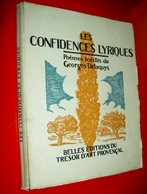 Les Confidences Lyriques  Poèmes Inédits De Georges Delaquys 1945 Illustré Léo Lelée A. Chabaud  Seyssaud Bergier Etc - Books, Magazines, Comics