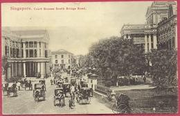 Collection-Singapore (TTB) 1905 COURT HOUSES South Bridge Road - Union Postale Universelle Straits Settlements - Cpa-old - Singapore
