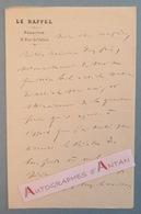 L.A.S 1879 Auguste VACQUERIE Poète écrivain Journaliste Photographe Né à VILLEQUIER - LE RAPPEL - 1848 Lettre Autographe - Autographes