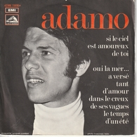 S Adamo Si Le Ciel Est Amoureux De Toi - Special Formats