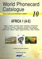 AFRICA 1 TELEPHONE PHONECARD CATALOGUE 10 A - E BY MvCARDS 2001 READ DESCRIPTION !! - Phonecards
