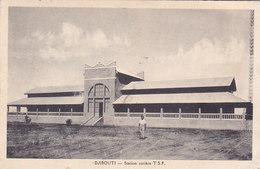 Cote Française Des Somalis Djibouti Station Cotière T S F éditeur Cliché G B - Djibouti