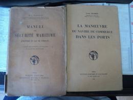 LOT DE 2 MANUELS DE MARINE. 1938 ET 1956. SECURITE MARITIME / MANOEUVRE EN PORT MANUEL DE SECURITE POUR - Boats