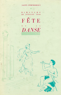 Programme Fête De La DANSE Saint Symphorien De TOURS (37) Tranchée Près Saint Cyr Le 27 Et 28 Juillet 1946 - Programmi