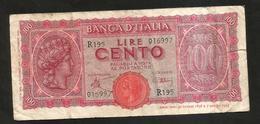 ITALIA - BANCA D' ITALIA - 100 Lire Italia Turrita (1944) LUOGOTENENZA - 100 Lire