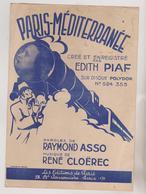 (RG1)PARIS-MEDITERRANEE ,  EDITH PIAF , Paroles RAYMOND ASSO , Musique RENE CLOEREC - Partitions Musicales Anciennes