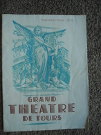 Programme GRAND THEATRE De TOURS (37) Saison Lyrique 1950 - 1951 - Rigoletto; La Vannina; Les Cloches De Corneville - Programmi