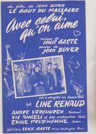 (RG1)AVEC CELUI QU' ON AIME , LINE RENAUD , Musique LOUIS CASTE , Paroles JEAN BOYER - Partitions Musicales Anciennes