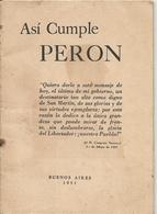 Asi Cumple PERON - 1951 LIBRO 28 PÁGINAS CON ÚLTIMO MENSAJE AL CONGRESO - Reseña De Los 5 Años De Gobierno - Documentos Históricos