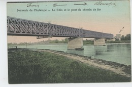 CHALAMPÉ - Le Rhin Et Le Pont De Chemin De Fer - Chalampé