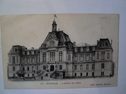 CPA EVREUX. 1915. L HOTEL DE VILLE. CLICHE LONCLE N°10 CACHETS D EVREUX ET DE L HOPITAL MILITAIRE TEMPORAIRE N°1 DU 3° - Evreux