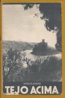 Folheto Do Tejo Acima Editado SNI,1948.Atalaia,Barquinha.Castelo De Almourol.Ponte Metálica Golega.Constância.Tejo.2sc. - Dépliants Turistici