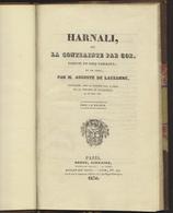 HARNALI Ou La Contrainte Par COR - Parodie - Auguste De LAUZANNE - 1830 - Voir Scans - Theatre