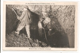 """31 - CIERP - Cie Des Phosphates - Mineurs Dans Un Chantier D""""abatage. - Autres Communes"""