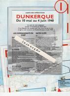 Dunkerque Carte Des Opérations 10 Mai Au 4 Juin 1940, 8 Pages ( Stuka JU 87 B  Le Blitzkrieg Description  Dates Clef - Documenti Storici