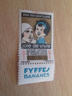 TIMBRE OU VIGNETTE ANNEE 1932 ANTI TUBERCULOSE DEPARTEMENT NORD + FYFFES BANANES - Fantasy Labels