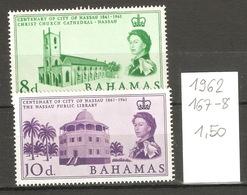 Bahamas, Année 1962, Centenaire De Nassau, N° Yvert = 167-8 - Bahamas (1973-...)