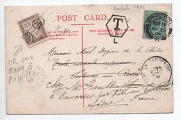 1904 - OBLITERATION OR Sur TAXE Apposée Sur CP De BRISTOL (GRANDE BRETAGNE) Pour FONTENAY AUX ROSES -> FERE EN TARDENOIS - Marcophilie (Lettres)