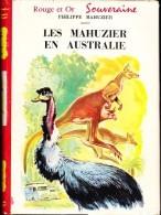 Philippe Mahuzier - Les Mahuzier En Australie - Bibliothèque Rouge Et Or Souveraine 627 - ( 1962) . - Bibliothèque Rouge Et Or