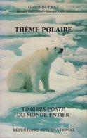 Theme Polaire - Timbres Poste Du Monde Entier - 1986 - 190 Pages - Frais De Port 3.50€ - Philatélie Et Histoire Postale