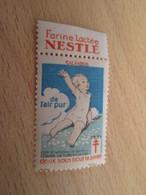 TIMBRE OU VIGNETTE ANNEE 1931 ANTI TUBERCULOSE DEPARTEMENT CALVADOS + FARINE NESTLE - Viñetas De Fantasía